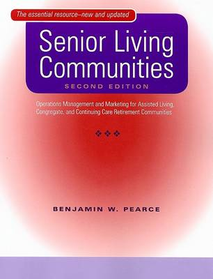 Senior Living Communities by Ben Pearce