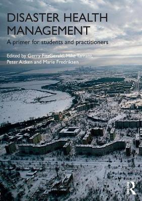 Disaster Health Management by Gerry FitzGerald