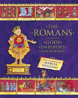 Romans: Gods, Emperors and Dormice by Marcia Williams