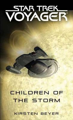 Children of the Storm by Kirsten Beyer
