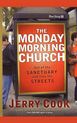 Monday Morning Church by Jerry Cook