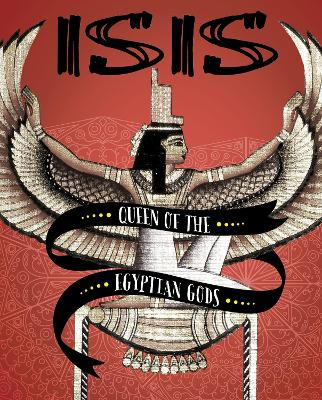 Isis: Queen of the Egyptian Gods book
