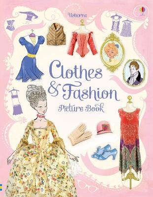 Clothes and Fashion Picture Book [Library Edition] by Ruth Brocklehurst