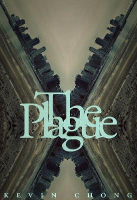 The Plague by Kevin Chong