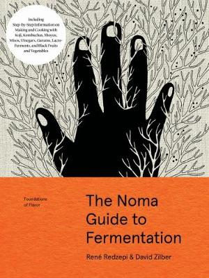 The Noma Guide to Fermentation (Foundations of Flavor) book