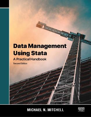 Data Management Using Stata: A Practical Handbook by Michael N. Mitchell