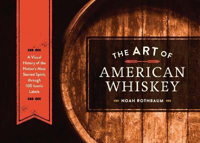 Art Of American Whiskey book