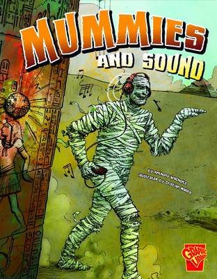 Mummies & Sound by Christopher L. Harbo
