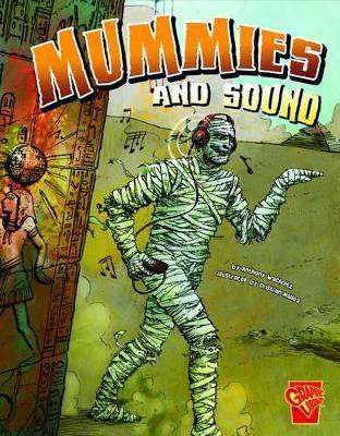 Mummies & Sound by Anthony Wacholtz