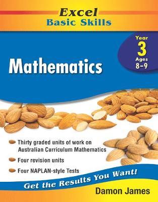 Excel Basic Skills - Mathematics Year 3 by Damon James