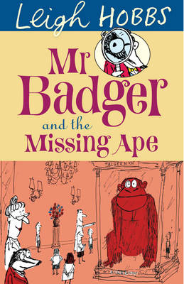 Mr Badger and the Missing Ape book