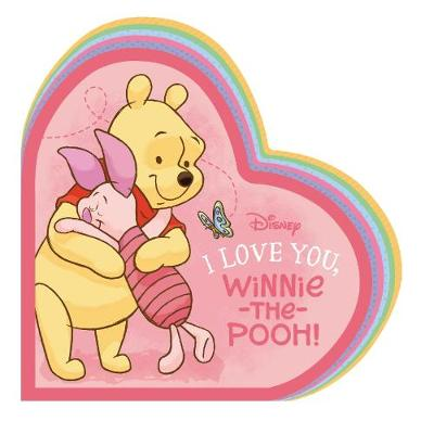 I Love You, Winnie-the-Pooh by Winnie-the-Pooh