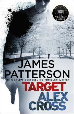 Target: Alex Cross: (Alex Cross 26) by James Patterson