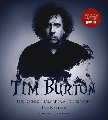 Tim Burton (updated edition): The iconic filmmaker and his work book