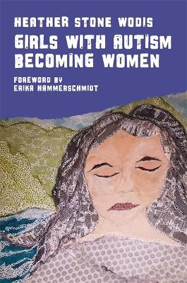 Girls with Autism Becoming Women book