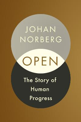 Open: The Story Of Human Progress book