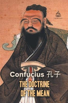 The Doctrine of the Mean by Confucius