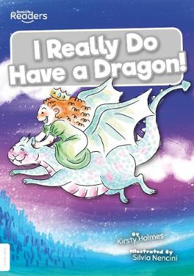 I Really Do Have a Dragon! book