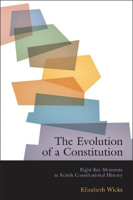 Evolution of a Constitution by Elizabeth Wicks