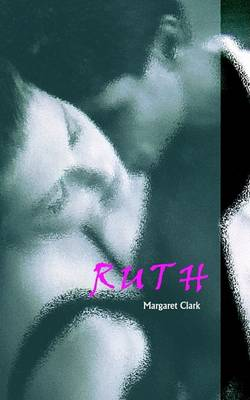 Ruth by Margaret Clark