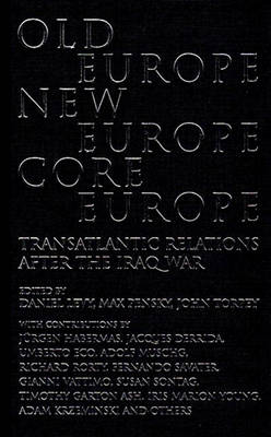 Old Europe,New Europe,Core Europe by Daniel Levy