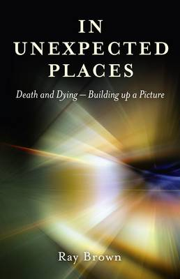 In Unexpected Places by Ray Brown