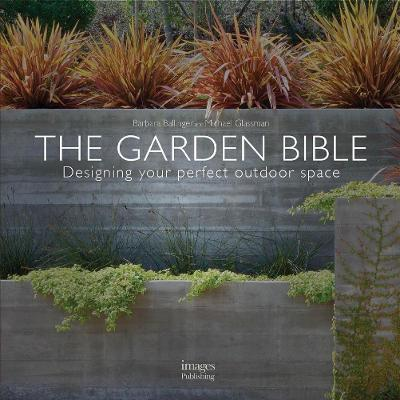 The Garden Bible by Barbara Ballinger