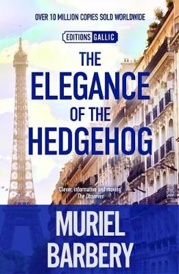 Elegance of the Hedgehog by Muriel Barbery