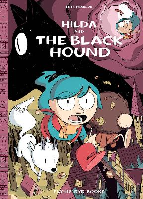 Hilda and the Black Hound Library Edition by Luke Pearson