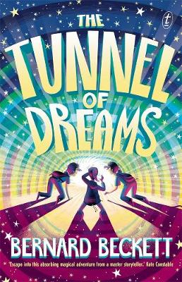 The Tunnel of Dreams by Bernard Beckett
