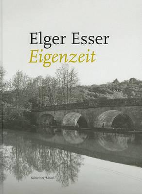 Elger Esser: Eigenzeit by Simone Schimp