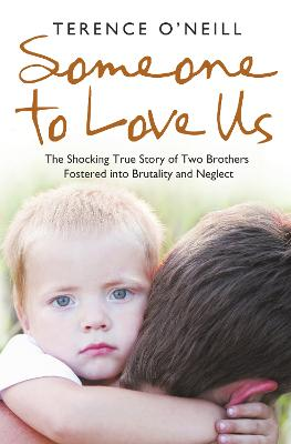 Someone to Love Us by Terence O'Neill