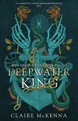 Deepwater King (The Deepwater Trilogy, Book 2) book