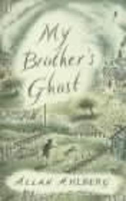 My Brother's Ghost by Allan Ahlberg