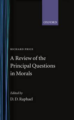 A Review of the Principal Questions in Morals by Richard Price