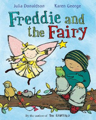 Freddie and the Fairy by Julia Donaldson