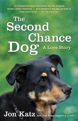 Second-Chance Dog by Jon Katz