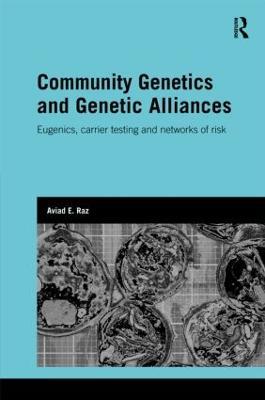 Community Genetics and Genetic Alliances by Aviad E. Raz
