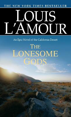 Lonesome Gods by Louis L'Amour
