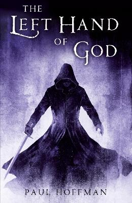 The The Left Hand of God by Paul Hoffman