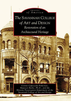 The Savannah College of Art and Design by Connie Capozzola Pinkerton