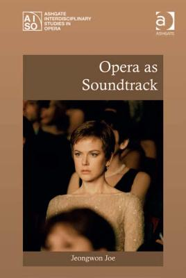 Opera as Soundtrack book