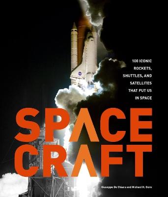 Spacecraft by Michael H. Gorn