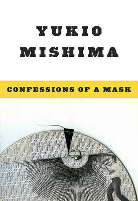 Confessions of a Mask by Yukio Mishima