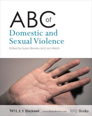 ABC of Domestic and Sexual Violence by Susan Bewley