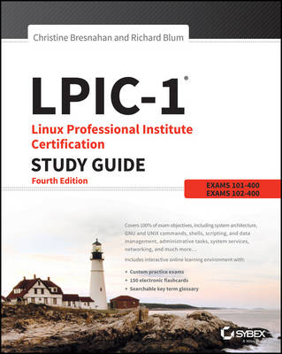 LPIC-1 Linux Professional Institute Certification Study Guide by Christine Bresnahan