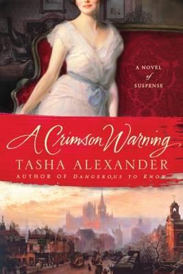 Crimson Warning by Tasha Alexander