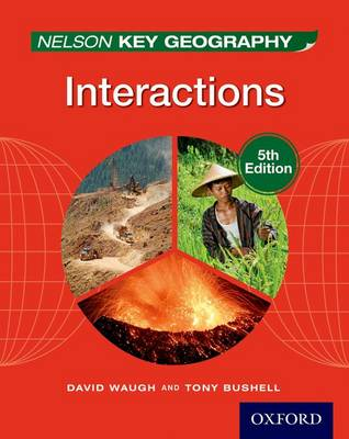 Nelson Key Geography Interactions Student Book by David Waugh