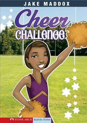 Cheer Challenge by Jake Maddox