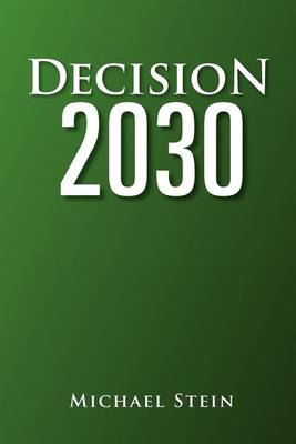 Decision 2030 by Executive Director Michael Stein